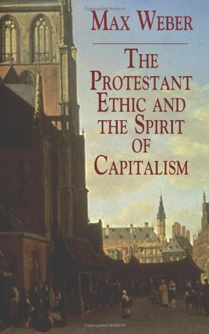 protestant ethic and sprit of capitalism